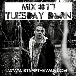 Stamp Mix #17: Tuesday Born