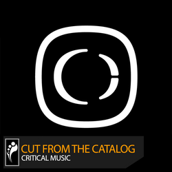 Cut From the Catalog: Critical Music (Mixed by Kasra)