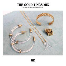 THE GOLD TINGS MIX DJ NIKKI BEATNIK FOR MELODY EHSANI - JUNE 2017