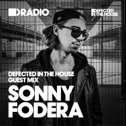 Defected In The House Radio - 12.10.15 - Guest Mix Sonny Fodera