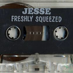 Jesse - Freshly Squeezed (side.b) 1994