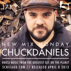 Chuck Daniels: 5 Magazine's New Mix Monday vol 171