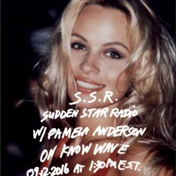 Sudden Star Radio w/ Pamela Anderson
