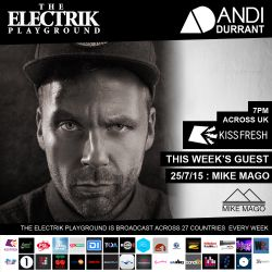 Electrik Playground 25/7/15 : Mike Mago Guest Mix