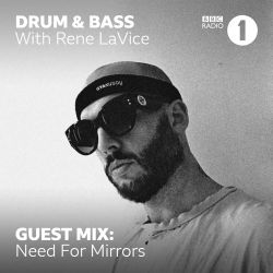 Need For Mirrors (V Recordings, Soul In Motion) @ R1's Drum & Bass Show, BBC Radio 1 (05.02.2019)