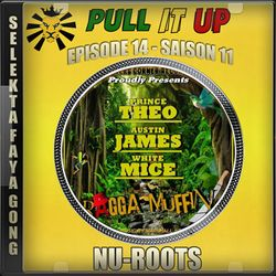 Pull It Up - Episode 14 - S11