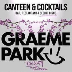 This Is Graeme Park: Secret Disco Beneath The Blossom @ Canteen & Cocktails Newcastle 12MAR16