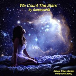 We Count The Stars (Exclusive for Hippie Trippy Garden Pretty for dr.atmo)