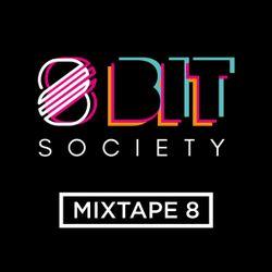 8 Bit Society Mixtape 8