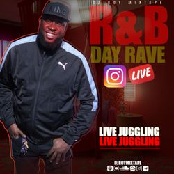 DJ ROY R&B TRANSITIONS DAY RAVE , INSTAGRAM LIVE [LIVE AUDIO]
