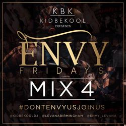 KBK | Envy Fridays Mixtape Part 4.
