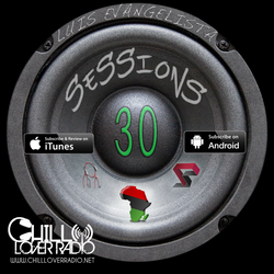 Luis Evangelista Presents Sessions 30