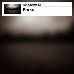 isolatedmix 22 - Parks