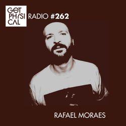 Get Physical Radio #262 mixed by Rafael Moraes