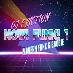 Now! Funk! 1 - mixed by DJ Friction