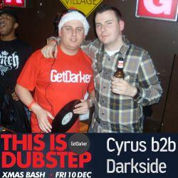 Cyrus b2b Darkside – GetDarker Xmas Party 2010