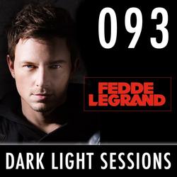 Fedde Le Grand - Dark Light Sessions 093