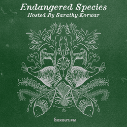Endangered Species 014 - Sarathy Korwar [27-02-2019]