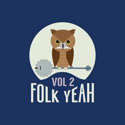 Folk Yeah! Vol. 2