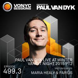 Paul van Dyk's VONYC Sessions 499.3 – PvD Live @ Winter VANDIT Night Part 2 & Maria Healy & Farius