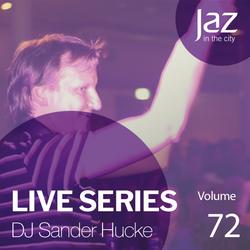 Volume 72 - DJ Sander Hucke