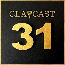 CLAPCAST #31