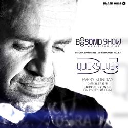 B-SONIC RADIO SHOW #125 with exclusive guest mix by DJ Quicksilver