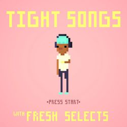 Tight Songs - Episode #150 (June 11th, 2017)