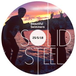 Solid Steel Radio Show 25/5/2018 Hour 1 - Beautiful Swimmers