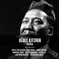 THE BLUES KITCHEN RADIO: 06 APRIL 2015
