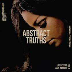 Abstract Truths: An Evolving Jazz Compendium – Volume Three