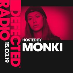 Defected Radio Show presented by Monki - 15.03.19