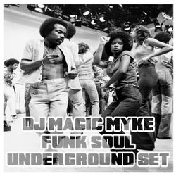 Soul Cool Records/ DJ Magic Myke - Funk Soul Underground Set