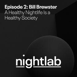 Eventbrite Nightlab presents Bill Brewster: A Healthy Nightlife is a Healthy Society