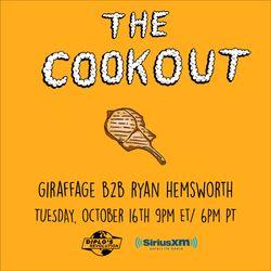 The Cookout 121: Giraffage B2B Ryan Hemsworth