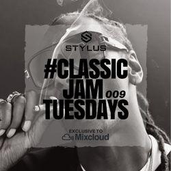@DJStylusUK - #ClassicJamTuesdays 009 (Oldskool & Classic R&B / HipHop)