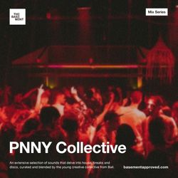 The Basement Mix Series - PNNY Collective