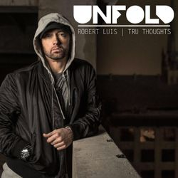 Tru Thoughts Presents Unfold 13.10.17 with Eminem, Space Captain, DJ Juls