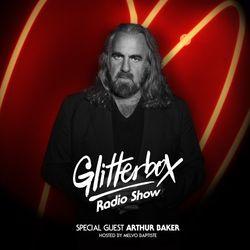 Glitterbox Radio Show 089: Arthur Baker