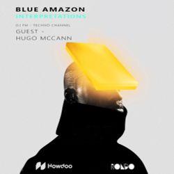 Blue Amazon & Hugo McCann - Interpretations (January)