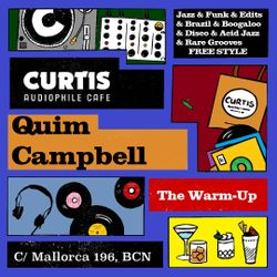 DJ Campbell @ Curtis Audiophile Café - The Warm Up Mix