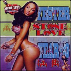 Stone Love Movement Yester Year #3