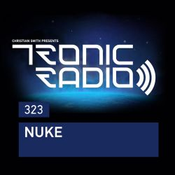Tronic Podcast 323 with Nuke