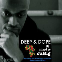 Chill African Music Mix by JaBig - DEEP & DOPE 181