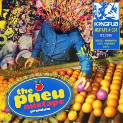 Mixtape KONGFUZI #34: The PNEU Tape