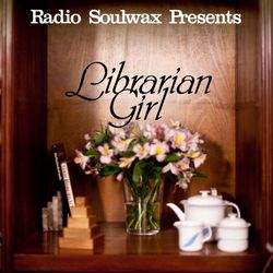 Radio Soulwax Presents Librarian Girl