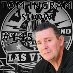 Tom Ingram Show #145 - Recorded LIVE from Rockabilly Radio November 3rd 2018