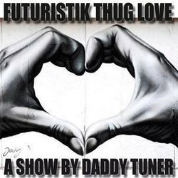 Futuristik Thug Love Part XX / A Futuristik Boom Bap Era