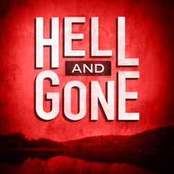 Hell and Gone Trailer