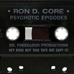 Ron D Core - Psychotic Episodes (side.b) 1992